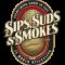Sips Suds & Smokes